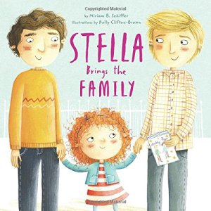 Stella Brings The Family - By Miriam B. Schiffer